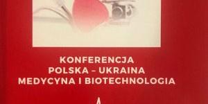 Украина - Польша. Медицина и биотехнологии
